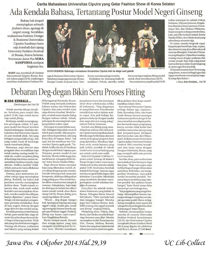 Cerita Mahasiswa Universitas Ciputra yang Gelar Fashion Show di Korea Selatan. Jawa Pos. 4 Oktober 2014.Hal.29, 39